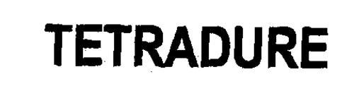 TETRADURE