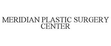 MERIDIAN PLASTIC SURGERY CENTER