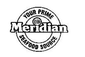 MERIDIAN YOUR PRIME SEAFOOD SOURCE