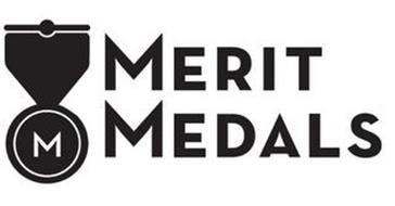 M MERIT MEDALS