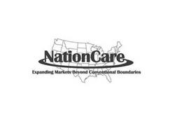 NATIONCARE EXPANDING MARKETS BEYOND CONVENTIONAL ...