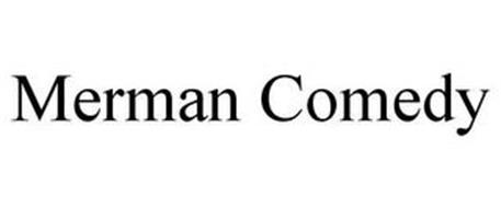 MERMAN COMEDY