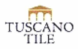 Tuscano tile trademark of merola kevin serial number 78807031 tuscano tile tyukafo
