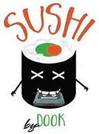 SUSHI BY DOOK