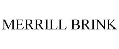 MERRILL BRINK Trademark of MERRILL COMMUNICATIONS LLC. Serial ...