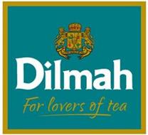 A NEW WORLD OF TEA DILMAH FOR LOVERS OFTEA