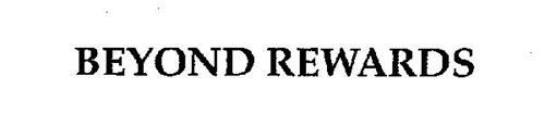 BEYOND REWARDS