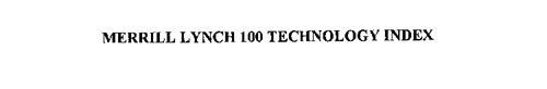 MERRILL LYNCH 100 TECHNOLOGY INDEX