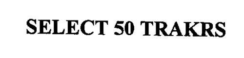 SELECT 50 TRAKRS