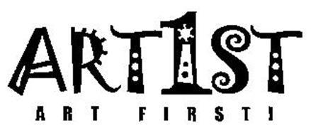 ART1ST ART FIRST!