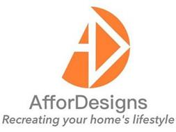 AD AFFORDESIGNS RECREATING YOUR HOME'S LIFESTYLE