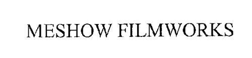 MESHOW FILMWORKS