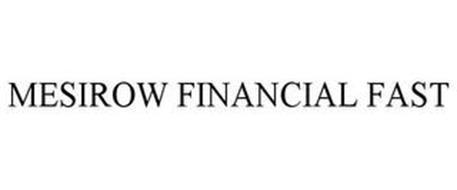 MESIROW FINANCIAL FAST