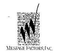 MESSAGE FACTORS, INC.