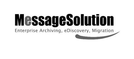MESSAGESOLUTION ENTERPRISE ARCHIVING EDISCOVERY MIGRATION