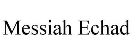 MESSIAH ECHAD