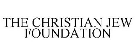 THE CHRISTIAN JEW FOUNDATION