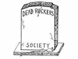 DEAD ROCKERS SOCIETY