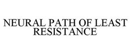 NEURAL PATH OF LEAST RESISTANCE