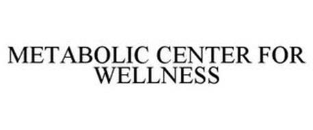 METABOLIC CENTER FOR WELLNESS
