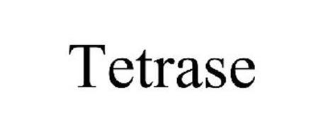 TETRASE