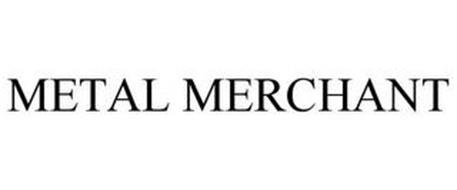 METAL MERCHANT