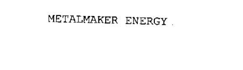 METALMAKER ENERGY