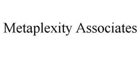 METAPLEXITY ASSOCIATES