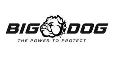 BIG DOG THE POWER TO PROTECT