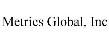 METRICS GLOBAL, INC