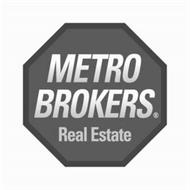 METRO BROKERS REAL ESTATE