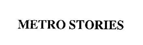 METRO STORIES