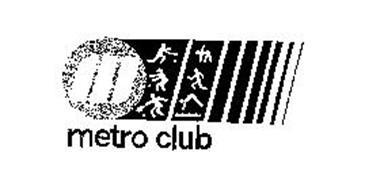 M METRO CLUB