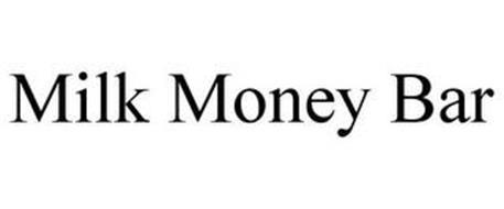 MILK MONEY BAR