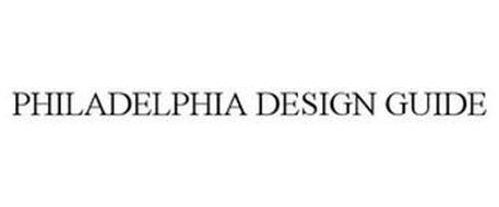 PHILADELPHIA DESIGN GUIDE