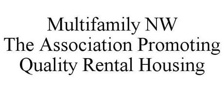 MULTIFAMILY NW THE ASSOCIATION PROMOTING QUALITY RENTAL HOUSING