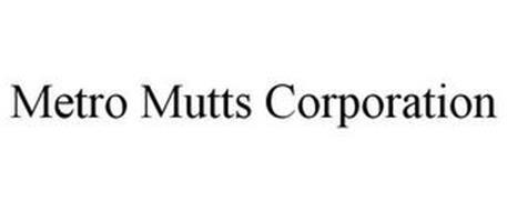 METRO MUTTS CORPORATION