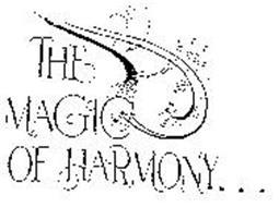 THE MAGIC OF HARMONY...