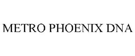 METRO PHOENIX DNA
