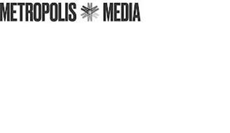 METROPOLIS MMMMMM MEDIA
