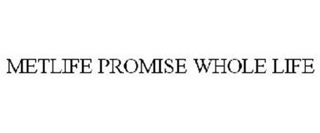 METLIFE PROMISE WHOLE LIFE