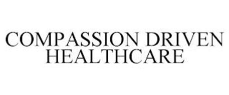 COMPASSION DRIVEN HEALTHCARE