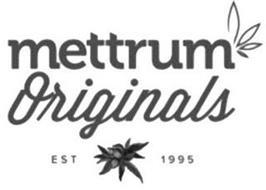 METTRUM ORIGINALS EST 1995