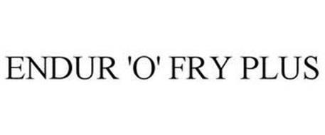 ENDUR 'O' FRY PLUS