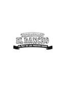 SUPERMERCADO EL RANCHO EL REY DE LOS PRECIOS BAJOS