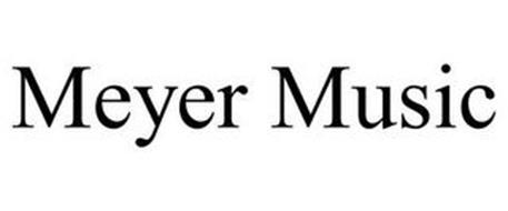MEYER MUSIC