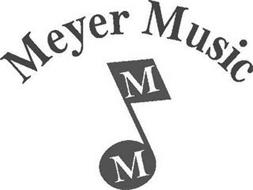 MEYER MUSIC M M