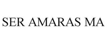 SER AMARAS MA