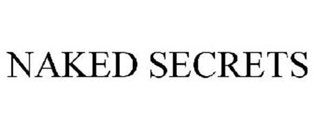 NAKED SECRETS