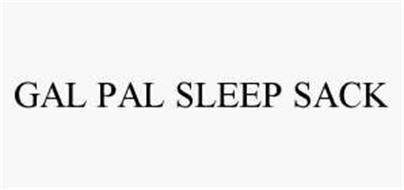 GAL PAL SLEEP SACK